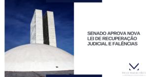 Senado aprova nova lei de recuperação judicial e falências